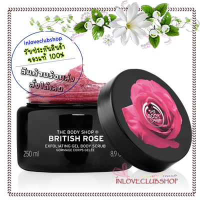 The Body Shop / Exfoliating Gel Body Scrub 250 ml. (British Rose)