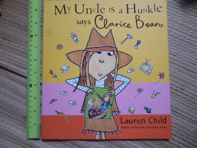 My Uncle Is a Hunkle Says Clarice Bean (Paperback)