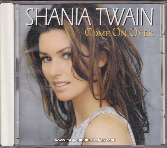 Shania Twin - Come On Over