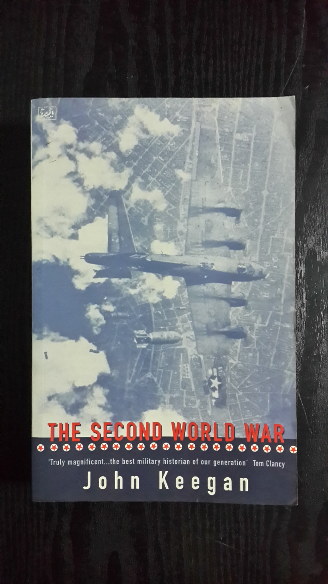 THE SECOND WORLD WAR / JOHN KEEGAN