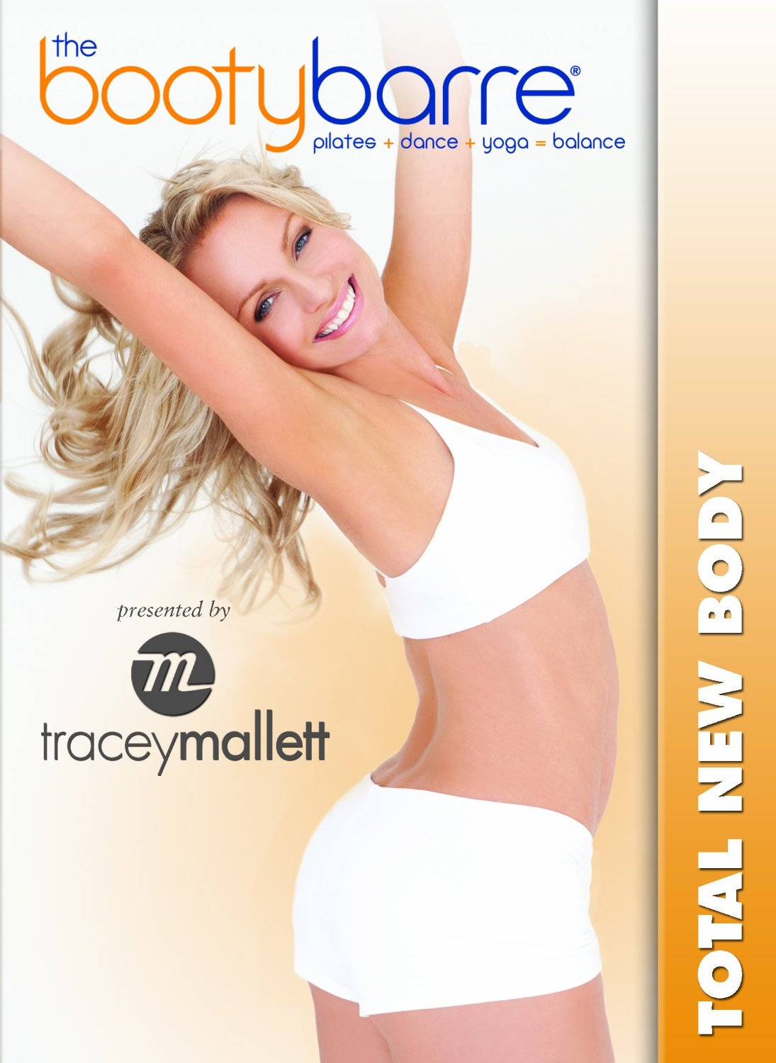 Tracey Mallett-The Booty Barre-Total New Body (2010)