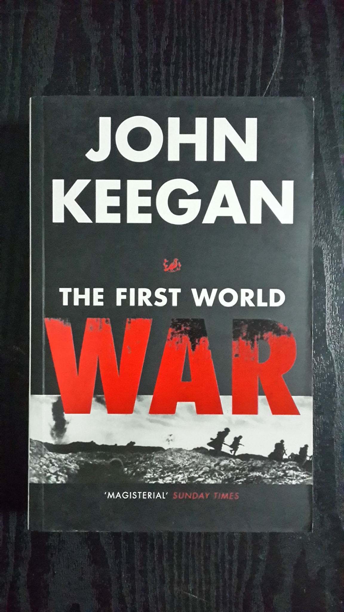 THE FIRST WORLD WAR / JOHN KEEGAN