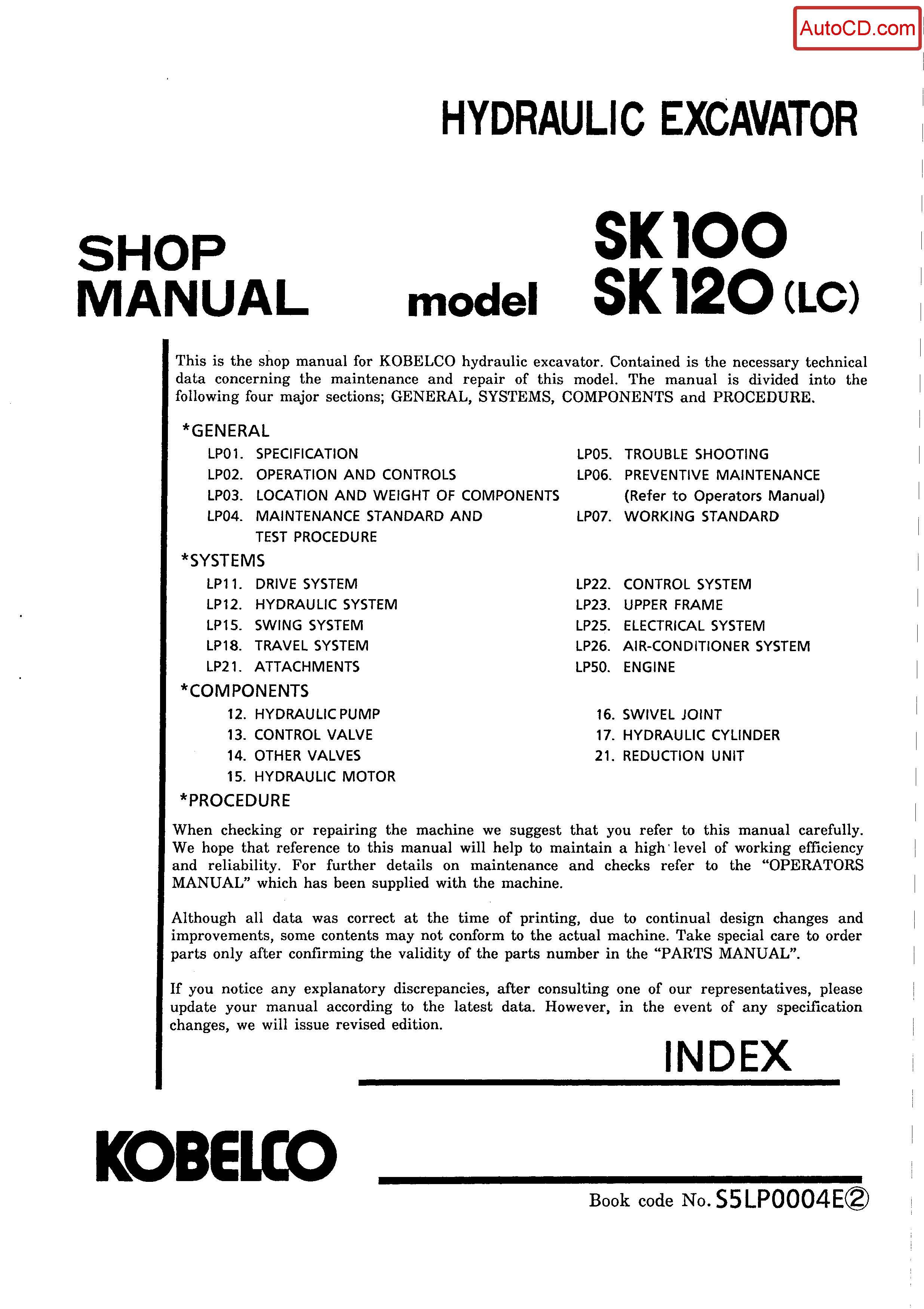 หนังสือ คู่มือซ่อม Kobelco Hydraulic Excavator SK100 , SK120(LC) (ข้อมูลทั่วไป ค่าสเปคต่างๆ วงจรไฟฟ้า วงจรไฮดรอลิกส์)
