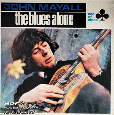 John Mayall - the Blues Alone