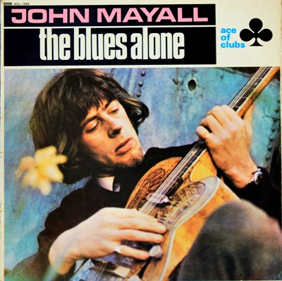 John Mayall - The Blues Alone 1Lp