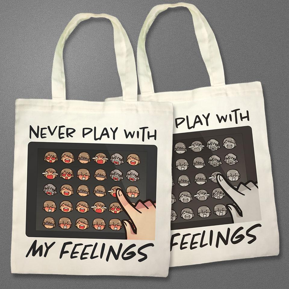 ถุงผ้า Never Play with My Feelings